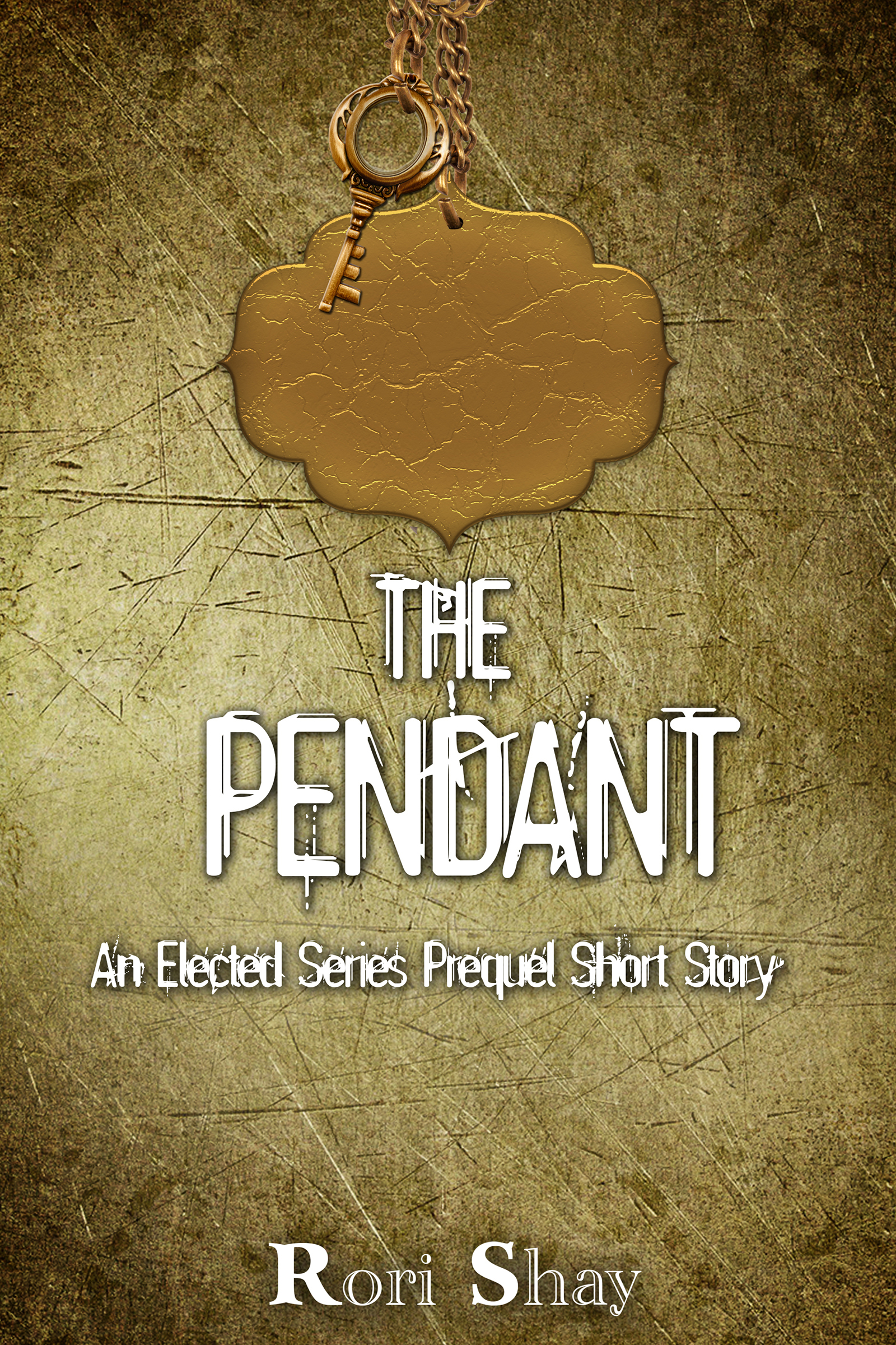 THE PENDANT (prequel short story to ELECTED) out now in time for Xmas!